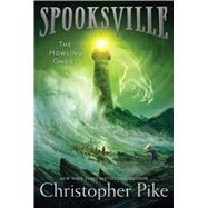 The Howling Ghost by Pike, Christopher, 9781481410526