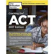 Cracking the ACT with 6 Practice Tests, 2017 Edition by PRINCETON REVIEW, 9781101920527