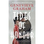 Tides of Honour by Graham, Genevieve, 9781476790527