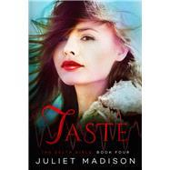 Taste by Madison, Juliet, 9781682300527