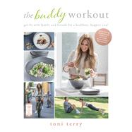 The Buddy Workout by Terry, Toni, 9781911600527