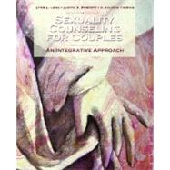 Sexuality Counseling An Integrative Approach by Long, Lynn L.; Burnett, Judith A.; Thomas, R. Valorie, 9780131710528