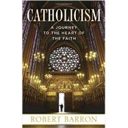 Catholicism by BARRON, ROBERT, 9780307720528