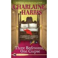 Three Bedrooms, One Corpse by Harris, Charlaine, 9780425220528