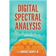 Digital Spectral Analysis with Applications Second Edition by Marple, Jr., S. Lawrence, 9780486780528