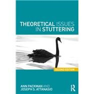 Theoretical Issues in Stuttering by Packman; Ann, 9781138640528