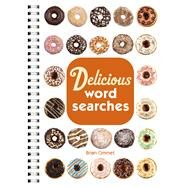 Delicious Word Searches by Cimmet, Brian, 9781454900528