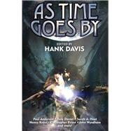 As Time Goes by by Davis, Hank S, 9781476780528