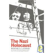 The Nazi Holocaust by Landau, Ronnie S., 9781566630528