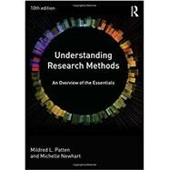 Understanding Research Methods: An Overview of the Essentials by Patten; Mildred L, 9780415790529