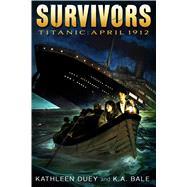 Titanic April 1912 by Duey, Kathleen; Bale, Karen A., 9781442490529