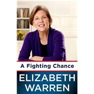 A Fighting Chance by Warren, Elizabeth, 9781627790529