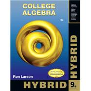 College Algebra, Hybrid Edition (with Enhanced WebAssign - Start Smart Guide for Students) by Larson, Ron, 9781133950530