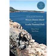 Guide to the Geology of Mount Desert Island and Acadia National Park by BRAUN, DUANEBRAUN, RUTH, 9781623170530
