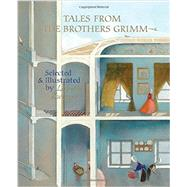 Tales from the Brothers Grimm by Zwerger, Lisbeth; Bell, Anthea, 9789888240531