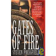 Gates of Fire : An Epic Novel of the Battle of Thermopylae by PRESSFIELD, STEVEN, 9780553580532