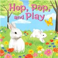 Hop, Pop, and Play by Andrews McMeel Publishing LLC, 9781449460532