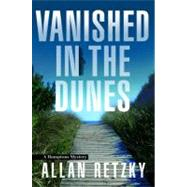Vanished in the Dunes by Retzky, Allan, 9781608090532