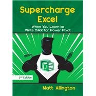 Supercharge Excel by Allington, Matt, 9781615470532