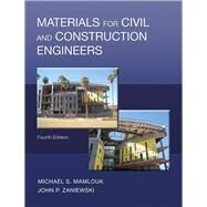 Materials for Civil and Construction Engineers by Mamlouk, Michael S.; Zaniewski, John P., 9780134320533