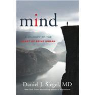 Mind by Siegel, Daniel J., M.D., 9780393710533