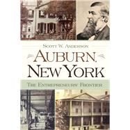 Auburn, New York by Anderson, Scott W., 9780815610533