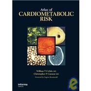 Atlas of Cardiometabolic Risk by Cefalu; William T., 9780849370533