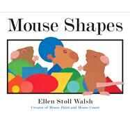Mouse Shapes by Walsh, Ellen Stoll, 9781328740533