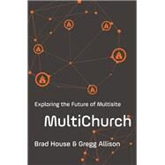 Multichurch by House, Brad; Allison, Gregg, 9780310530534