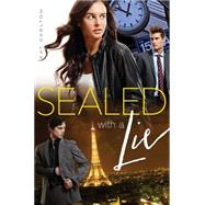 Sealed With a Lie by Carlton, Kat, 9781481400534