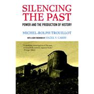 Silencing the Past (20th anniversary edition) by TROUILLOT, MICHEL-ROLPH, 9780807080535