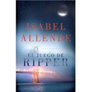 El juego de ripper by Allende, Isabel, 9781101910535