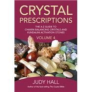 Crystal Prescriptions by Hall, Judy, 9781785350535