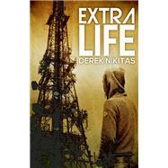 Extra Life by Nikitas, Derek, 9781940610535