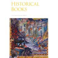 The Saint John's Bible: Historical Books by Jackson, Donald, 9780814690536