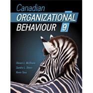 Canadian Organizational Behaviour, 9th Canadian Edition by McShane, Steven;   Steen, Sandra;   Tasa, Kevin, 9781259030536