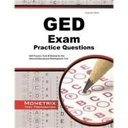 GED Exam Practice Questions: GED Practice Tests & Review for the General Educational Development Test by Mometrix Media, 9781621200536