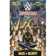 WWE Superstars #2: Haze of Glory by Foley, Mick; Puste, 9781629910536