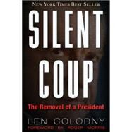 Silent Coup by Colodny, Len, 9781634240536