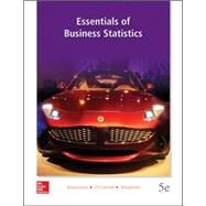 Essentials of Business Statistics by Bowerman, Bruce; O'Connell, Richard; Murphree, Emily; Orris, J. Burdeane, 9780078020537