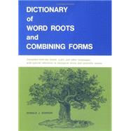 Dictionary Of Word Roots by Borror, Donald, 9780874840537