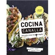 Cocina canalla/ scoundrel kitchen by Thug Kitchen, 9788416420537