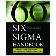 The Six Sigma Handbook, Fourth Edition by Pyzdek, Thomas; Keller, Paul, 9780071840538