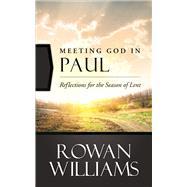 Meeting God in Paul by Williams, Rowan, 9780664260538