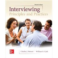 Interviewing: Principles and Practices by Stewart, Charles; Cash, William, 9781259870538