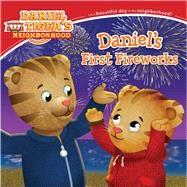 Daniel's First Fireworks by Friedman, Becky; Fruchter, Jason, 9781481460538
