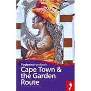 Footprint Handbook Cape Town & Garden Route by Williams, Lizzie, 9781910120538