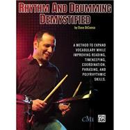 Rhythm and Drumming Demystified by Dicenso, Dave, 9780692280539