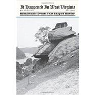It Happened in West Virginia by Steelhammer, Rick, 9780762770540