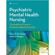 Psychiatric Mental Health Nursing by Townsend, Mary C.; Morgan, Karyn I., RN, 9780803660540